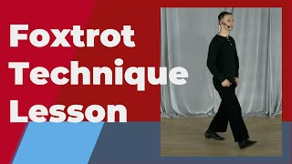 Foxtrot Technique lesson (American Smooth) - For the basic step