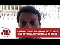 Assembleia do Rio aprova texto base que autoriza privatização da Cedae