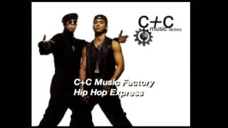 C&C Music Factory -  Hip Hop Express