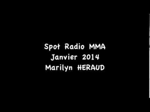 Vidéo Spot MMA Radio - Janvier 2014 - Voix: Marilyn HERAUD