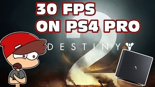 "Bungie Slaps Ps4 Pro Owners In the Face ""Destiny 2 Will Be 30 FPS On Ps4 Pro"""