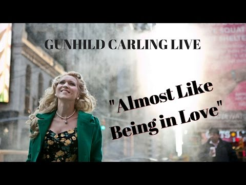 Gunhild Carling LIVE - Almost Like Being In Love