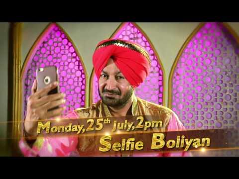 Selfie Boliyan | Malkit Singh Latest Song | Mon 25th July | PTC Punjabi & PTC Chak De