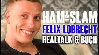 HAM & SLAM #15 mit Felix Lobrecht – Teil 2: Realtalk …