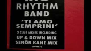 Rio Rhythm Band - Ti Amo Semprini (Señor Kane Mix)