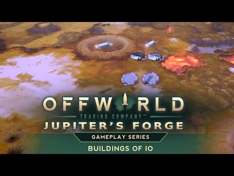 The Buildings of Io - Offworld Trading Company: Jupiter's Forge