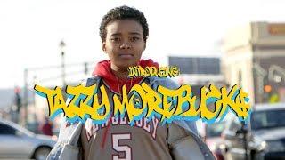 Introducing Tazzy Morebuck$