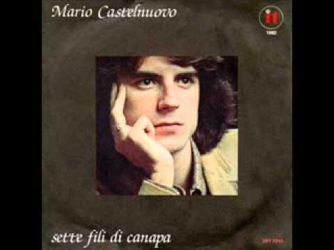 Mario Castelnuovo - Sette fili di canapa - YouTube