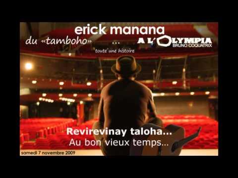 Erick MANANA : toute une histoire...