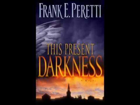 This Present Darkness Unabridged  Part I