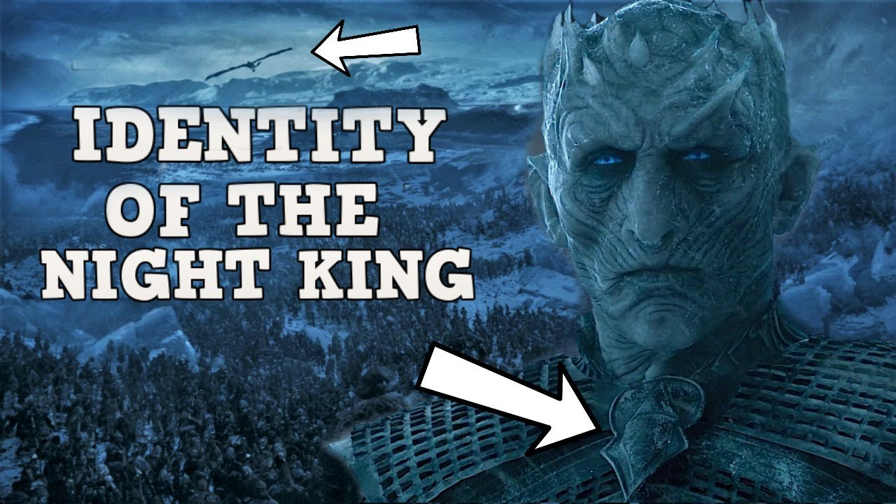 Who Is The Night King Game Of Thrones White Walkers Origin Youtube