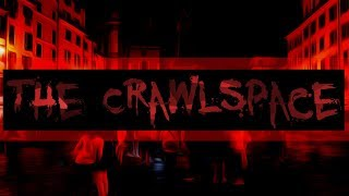 Creepypasta CZ | The Crawlspace
