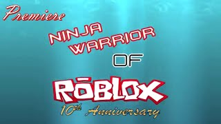 Ninja Warrior of Roblox: BLaST from the PaST (Tournament 10), Episode 1