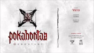 Pokahontaz - 05 Veto ft. ŁONA (REKONTAKT LP) prod. DiNO