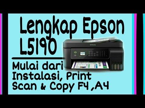 epson-l5190-indonesia-|-lengkap-cara-scan-&-copy-a4-f4-epson-l5190