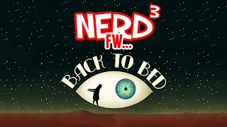 Nerd³ FW - Back to Bed