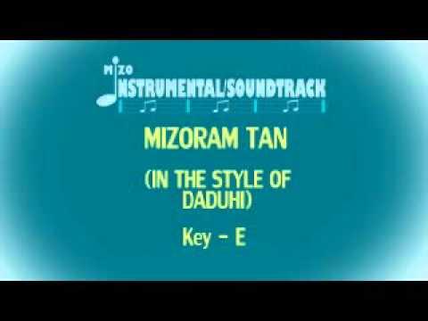 MIZORAM TAN Instrumental/Soundtrack (In The Style Of Daduhi)