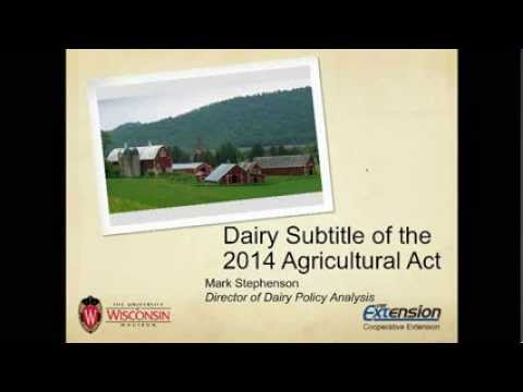 Dairy Provisions of the 2014 Agricultural Act
