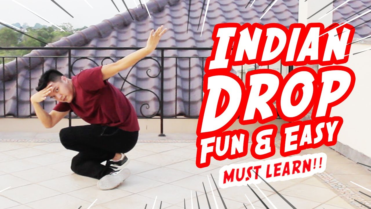 How to INDIAN DROP I Fun & Easy Move That You Must LEARN!!!