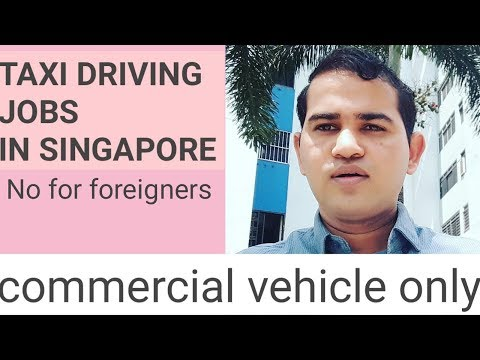 Taxi Driving Jobs In Singapore Not For Foreigners