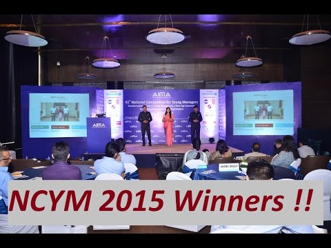 NCYM 2015 WINNERS : AIMA - 41st  National Competition for Young Managers