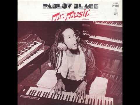 PABLOV BLACK - Mr. Music Originally [1979 - Studio One - Full Album]