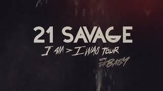 21 Savage - i am i was Tour w Da Baby Tickets Available