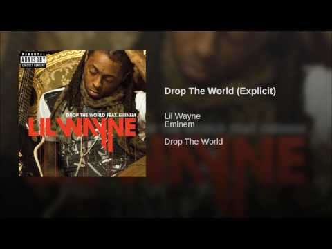Drop The World (Explicit)