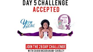 Day 5: Serge 28 Day You Got This Challenge with Shani McGraham Shirley