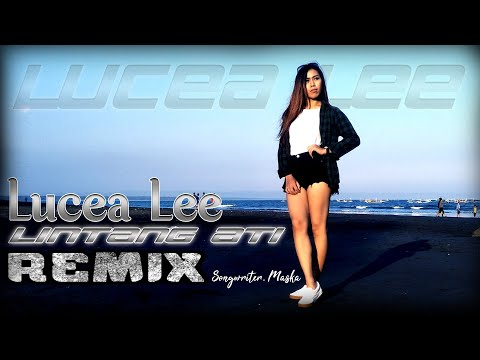 lucia-lee---lintang-ati-(official-music-video)- remix