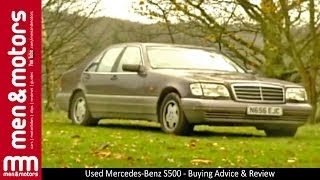 Used Mercedes-Benz S500 - Buying Advice & Review