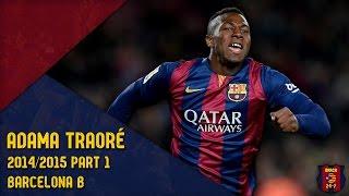 Adama Traoré 2014/2015 ● Barça B ● Part 1