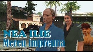 Nea Ilie - Mereu impreuna (San andreas story)