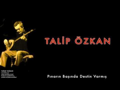 Talip Özkan - Pınarın Başında Destin Varmış [ Yağmur Yağar © 1997 Kalan Müzik ]
