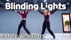 [Dance Workout] The Weeknd - Blinding Lights   MYLEE Cardio Dance Workout, Dance Fitness