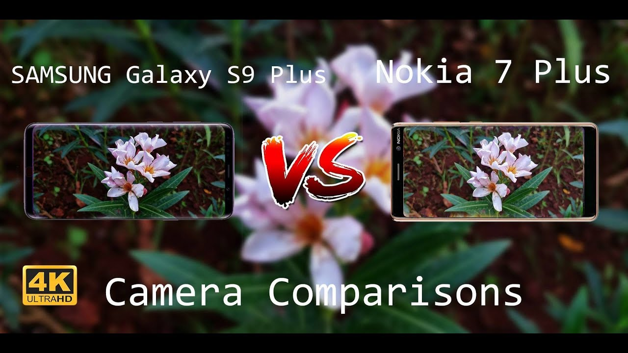 NOKIA 7 PLUS OU SAMSUNG S9