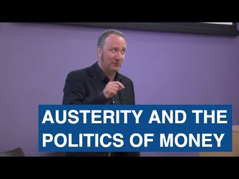 Mark Blyth Mackenzie Lecture 2015 – Austerity and the Politi