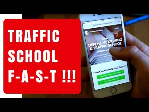 Fast way to complete online Traffic School/Defensive Driving