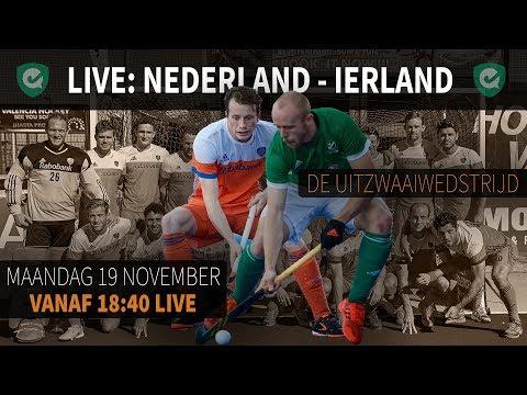 LIVE! De uitzwaaiwedstrijd Nederland - Ierland
