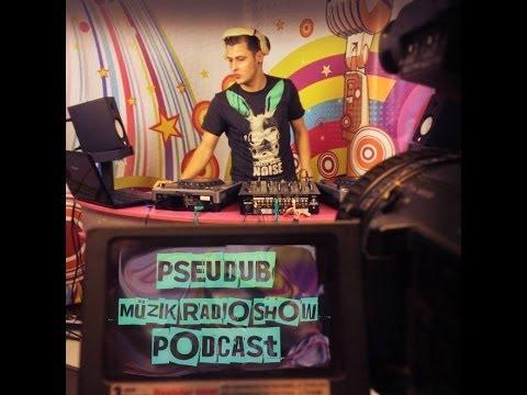 Pseudub - Müzik Radio Show Podcast [Deep/Minimal Dubstep]