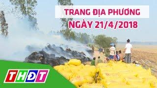 Trang địa phương | 21/4/2018 | H.Tân Hồng - Phòng tránh cháy nổ mùa hanh khô | THDT