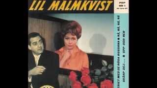 Lil  Malmkvist  -  Upp Och Ner