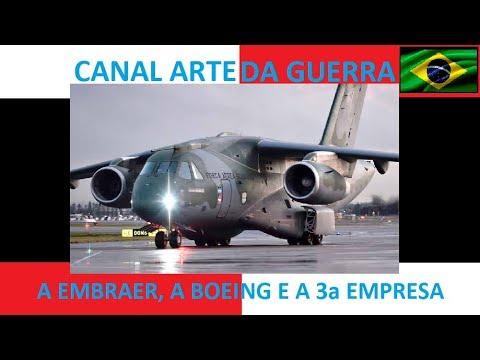 EMBRAER, BOEING E A TERCEIRA EMPRESA -VÍDEO 217