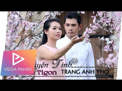 Chuyện Tình Hoa Tigon - Trang Anh Thơ (Official MV)