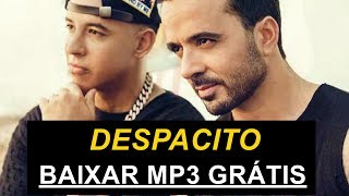 Luis Fonsi - Despacito ft. Daddy Yankee Download mp3