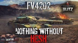 FV4202 - Nothing Without Hesh - Wot Blitz