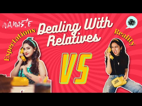 Answering Relatives- Expectation Vs Reality   Indian Relatives   Captain Nick