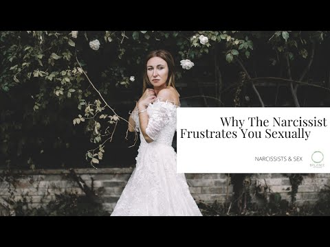Why the narcissist frustrates you sexually | The Red Files | Balance Psychologies