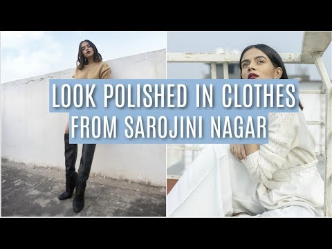 How To Look POLISHED In Clothes From Sarojini Nagar!   Komal Pandey