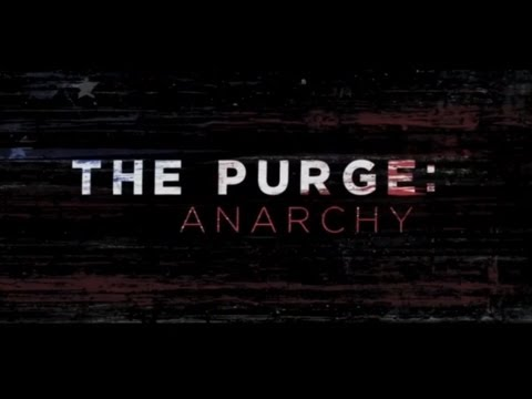 """The Purge: Anarchy"" Trailer - In Theaters 7/18/14 (James DeMonaco)"